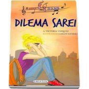 Dilema Sarei - Cu ilustratii de Carlos Jimenez