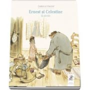 Ernest si Celestine la picnic de Gabrielle Vincent