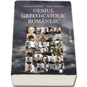 Geniul greco-catolic romanesc, editia a II-a