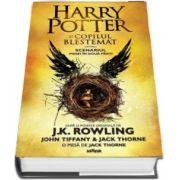 Harry Potter si copilul blestemat. Scenariul piesei in doua parti - J. K. Rowling