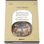Influente platonice asupra lui Galenus de Adrian Muraru