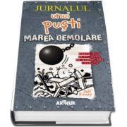 Jurnalul unui pusti volumul 14: Marea demolare - Jeff Kinney