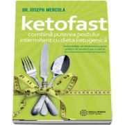 Ketofast - Combina puterea postului intermitent cu dieta ketogenica