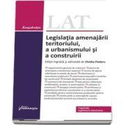 Legislatia amenajarii teritoriului, a urbanismului si a construirii