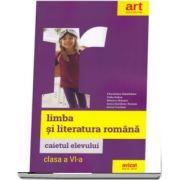 Limba si literatura romana, caietul elevului pentru clasa a VI-a (AVIZAT DE M. E. N. 2018)