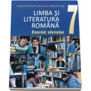 Limba si literatura romana. Caietul elevului pentru clasa a VII-a (Mariana Norel)