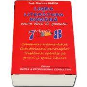 Mariana Badea - Limba si literatura romana pentru elevii de gimnaziu, clasele VII-VIII