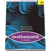 Manual de matematica pentru clasa a V-a in Limba germana - Mathematik 5. Klasse