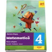 Noua culegere de matematica, clasa a IV-a - Mariana Mogos