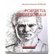 Portretul Profesorului de Nicolae Florentin Petrisor