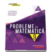 Probleme de matematica pentru clasa a IX-a - Avizat M. E. N. conform O. M. nr. 3022/8. 01. 2018