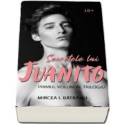Secretele lui Juanito. Masculul Alfa, volumul I