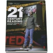 21st Century Reading 1. Creative Thinking and Reading with TED Talks. Students Book