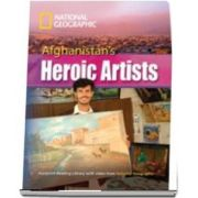 Afghanistans Heroic Artists. Footprint Reading Library 3000. Book