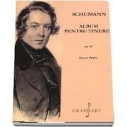 Album pentru tineret. Pentru pian de Robert Schumanm