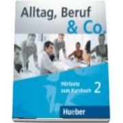 Alltag, Beruf and Co. CDs zum Kursbuch 2 de Peter Hartling