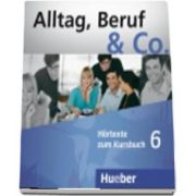 Alltag, Beruf and Co. CDs zum Kursbuch 6