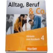 Alltag, Beruf and Co. CDs zum Kursbuch 4