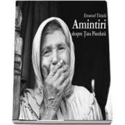 Amintiri despre Tara Pierduta - Emanuel Tanjala