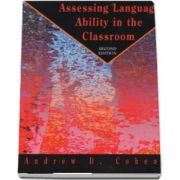 Assessing Language Ability in the Classroom.