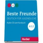 Beste Freunde. Audio CD zum Kursbuch A1. 2