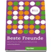 Beste Freunde. Lehrerhandbuch B1. 1