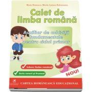 CAIET DE LIMBA ROMANA. AUXILIAR DE ACHIZITII FUNDAMENTALE PENTRU CICLUL PRIMAR.