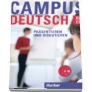 Campus Deutsch. Prasentieren und Diskutieren Buch and CD Rom