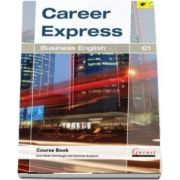 Career Express. Business English C1 Course Book with Audio
