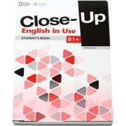Close up B1plus English in Use. Student Book