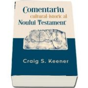 Comentariu cultural-istoric al Noului Testament (Craig S. Keener)