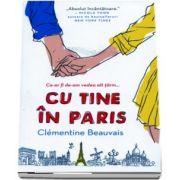 Cu tine in Paris de Clementine Beauvais