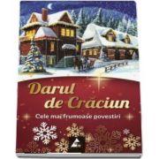 Darul de Craciun - Cele mai frumoase povestiri