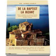 De la baptist la Bizant de James Early