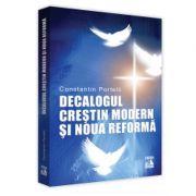 Decalogul Crestin Modern si Noua Reforma de Constantin Portelli