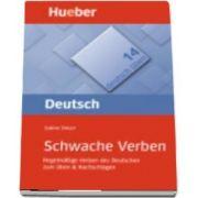 Deutsch uben. Band 14 Schwache Verben