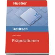 Deutsch uben. Band 15 Prapositionen
