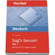 Deutsch uben. Band 5 Sags besser! 1
