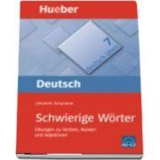 Deutsch uben. Band 7 Schwierige Worter Ubungen zu Verben, Nomen und Adj