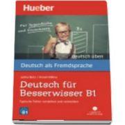 Deutsch uben. Deutsch fur Besserwisser B1 - Typische Fehler verstehen und ve