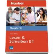 Deutsch uben. Lesen and Schreiben B1