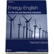 Energy English for the Gas and Electricity Industries. Teachers Book
