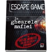 Escape game - In ghiarele mafiei