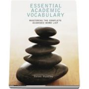 Essential Academic Vocabulary. Mastering the Complete Academic Word List. Students Book