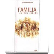 Familia, chipul iubirii de Constantin Necula