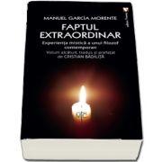 Faptul extraordinar de Garcia Morente Manuel