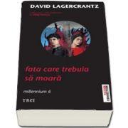 Fata care trebuia sa moara de David Lagercrantz