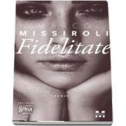 Fidelitate de Marco Missiroli