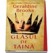 Glasul de taina de Geraldine Brooks