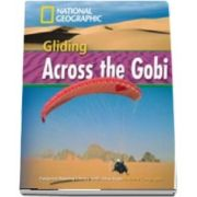 Gliding Across the Gobi. Footprint Reading Library 1600. Book with Multi ROM